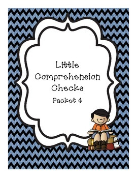 Little Comprehension Checks - Packet 4