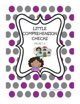 Little Comprehension Checks - Packet 6