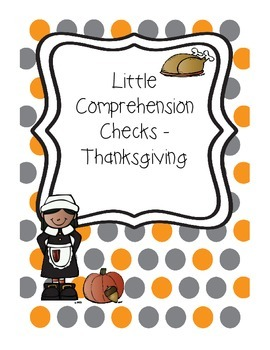 Little Comprehension Checks - Thanksgiving