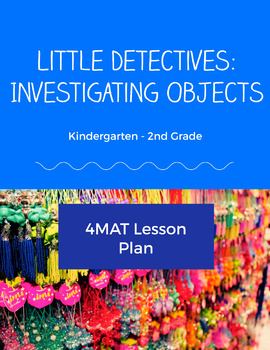 Little Detectives: Investigating Objects