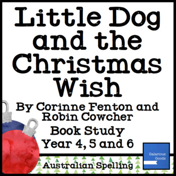 Little Dog and the Christmas Wish - Christmas Book Study