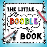 Little Doodle Sketchbook -- Great for Early Finishers in Art