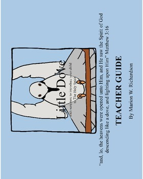Little Dove* Teacher Guide Christian Lesson Plan: intro to Holy Spirit