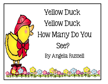 A Teaching Tool ~Yellow Duck, Yellow Duck, How Many Do You See?