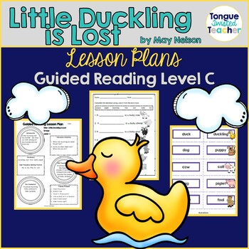 Little Duckling Is Lost By May Nelson Guided Reading Lesson Plan Level C