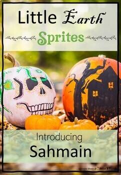 Little Earth Sprites Introducing Samhain (Pagan)