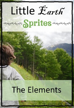 Little Earth Sprites The Elements