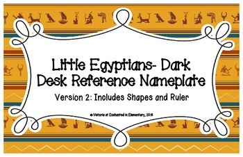 Little Egyptians- Dark Desk Reference Nameplates Version 2