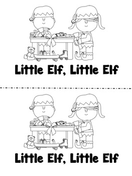Little Elf, Little Elf - A color and read Holiday/Christmas reader