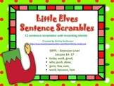 Little Elves Sentence Scramble- SIPPS Extension Lessons 14-18