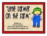 Little Farmer on the Farm book (full-color 8.5 x 11 book)