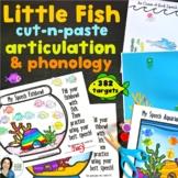Articulation & Phonological Processes: Little Fish Cut & Paste