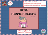Little Frannie Fractions Book. Introduction to Fractions / Tips for Teaching