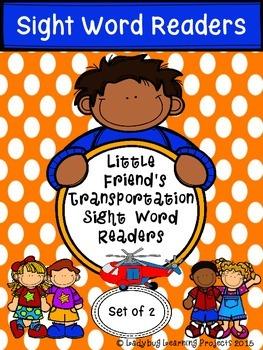 Little Friends Emergent Sight Word Transportation Readers