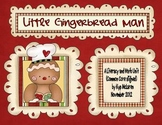 Little Gingerbread Man a Literacy and Math Unit (Common Core Aligned)