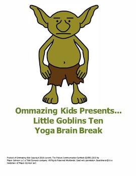 Little Goblins Ten Yoga Brain Break