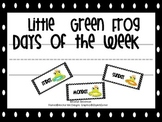 Little Green Frog Days of the Week