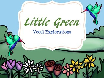 Little Green - Vocal Explorations with Children's Literature