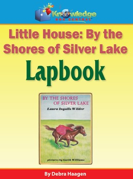 Little House - By the Shores of Silver Lake Lapbook