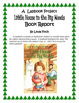 Little House In The Big Woods Lapbook and Craft Project