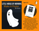 Little House Of Horrors: Make A Poster (And More Creative Writing Practice) 9-13