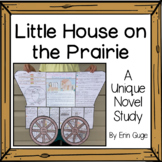 Little House On the Prairie Unique Novel Study in 2 Format