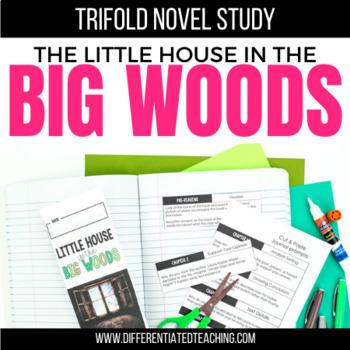 Little House in the Big Woods Foldable Novel Study Unit