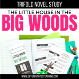 Little House in the Big Woods Novel Study Unit
