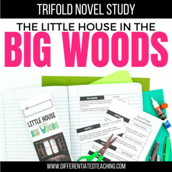 Little House in the Big Woods Novel Study Unit