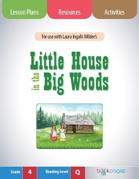 Little House in the Big Woods Book Club Format  - Making Inferences (CCSS)