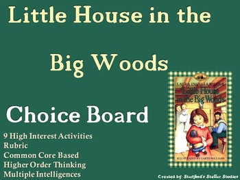 Little House in the Big Woods Choice Board Novel Study Activities Menu Project