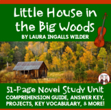 Little House in the Big Woods Novel Unit