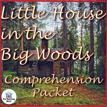 Little House in the Big Woods Comprehension