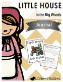 Little House in the Big Woods Daily Journal