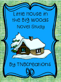 Little House in the Big Woods Book Study