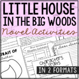 Little House in the Big Woods Novel Study Unit Activities,