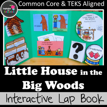 Little House in the Big Woods Interactive Novel Study (Notebook or Lap Book)