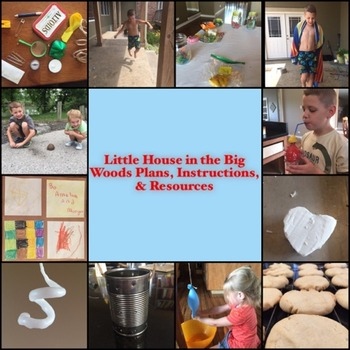Little House in the Big Woods Lesson Plans