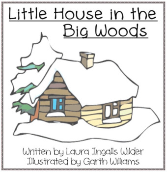 Little House in the Big Woods Literature Guide