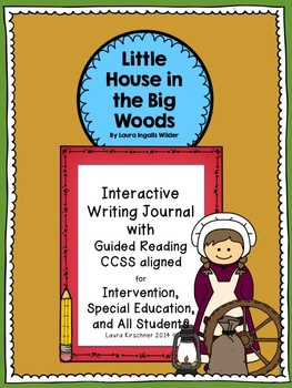 Little House in the Big Woods Reading and Writing Interact