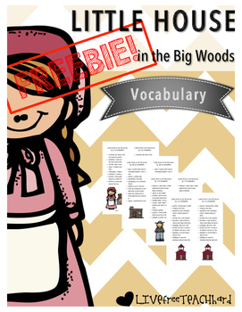 Little House in the Big Woods Vocabulary FREEBIE!