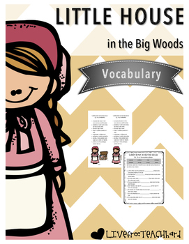 Little House in the Big Woods Vocabulary Pack