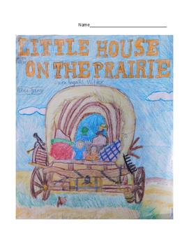 Little House on the Prairie Book Study ELA and Westward Mo