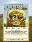 Little House on the Prairie Complete ELA Study Guide Teaching Unit