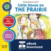 Little House on the Prairie - Literature Kit Gr. 3-4