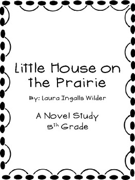 Little House on the Prairie - Novel Study