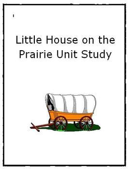 Little House on the Prairie Unit