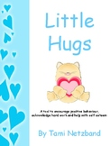 Little Hugs- A tool to encourage positive behaviour and help with self esteem