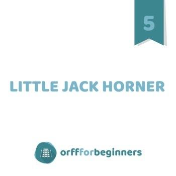 Little Jack Horner: A Holiday Unit for 5th grade