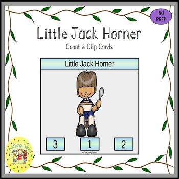 Little Jack Horner Count and Clip Nursery Rhymes Task Cards
